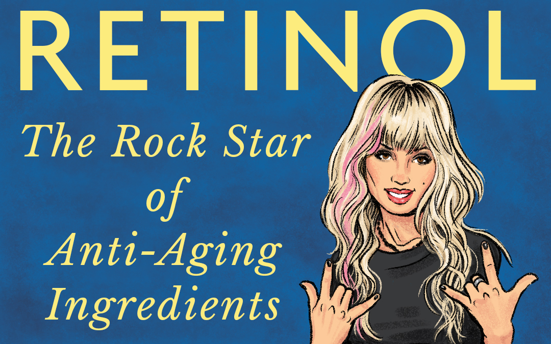 """Retinol: A Powerful """"Fountain of Youth"""" Ingredient"""