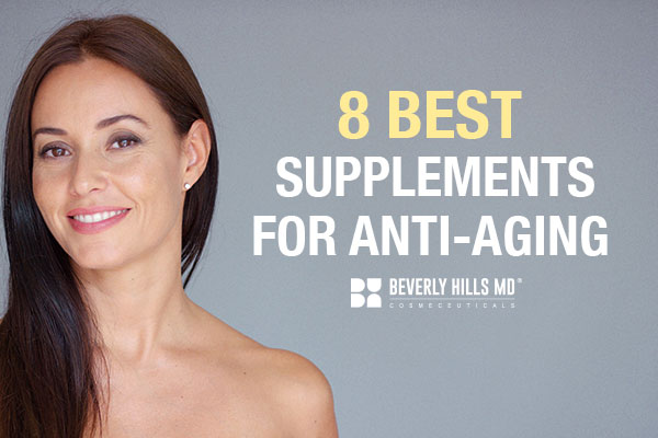 8 Amazing Wrinkle-Fighting Supplements for Anti-Aging